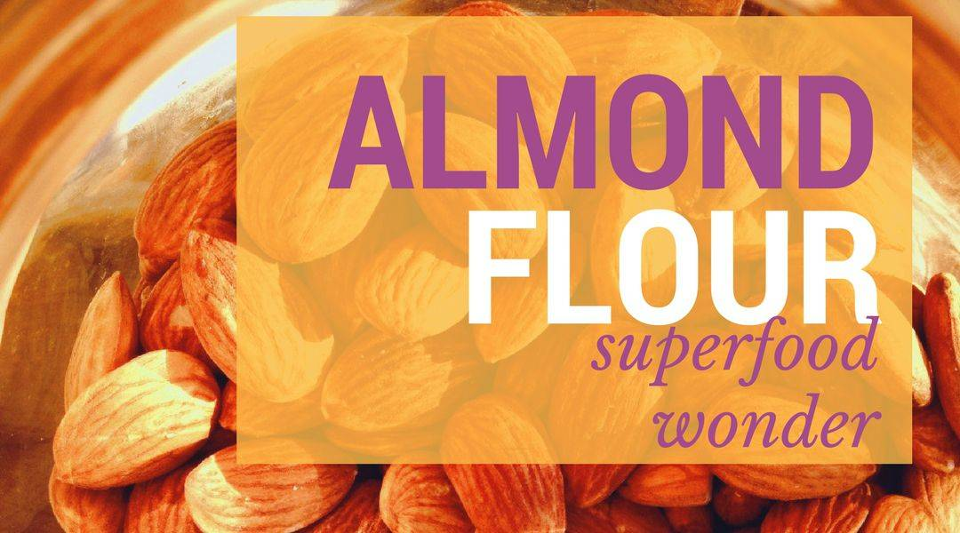 Almond Flour - The Superfood Wonder