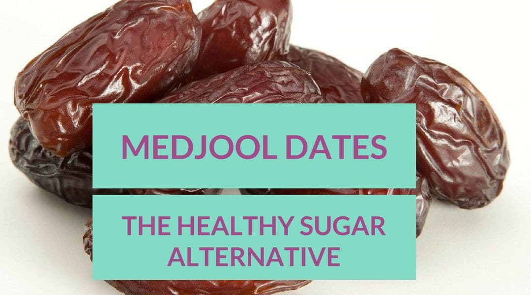 MEDJOOL DATES healthy sugar alternative