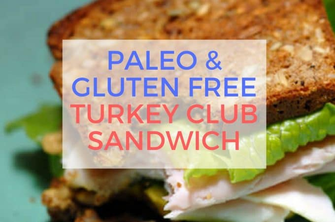 Paleo Turkey Club Sandwich