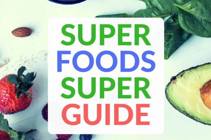The Superfood Superguide