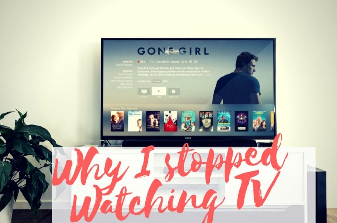 Why I stopped watching TV