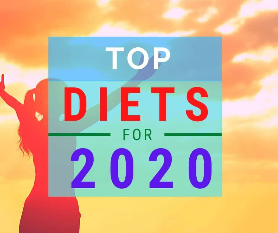 The Top Diets For 2020